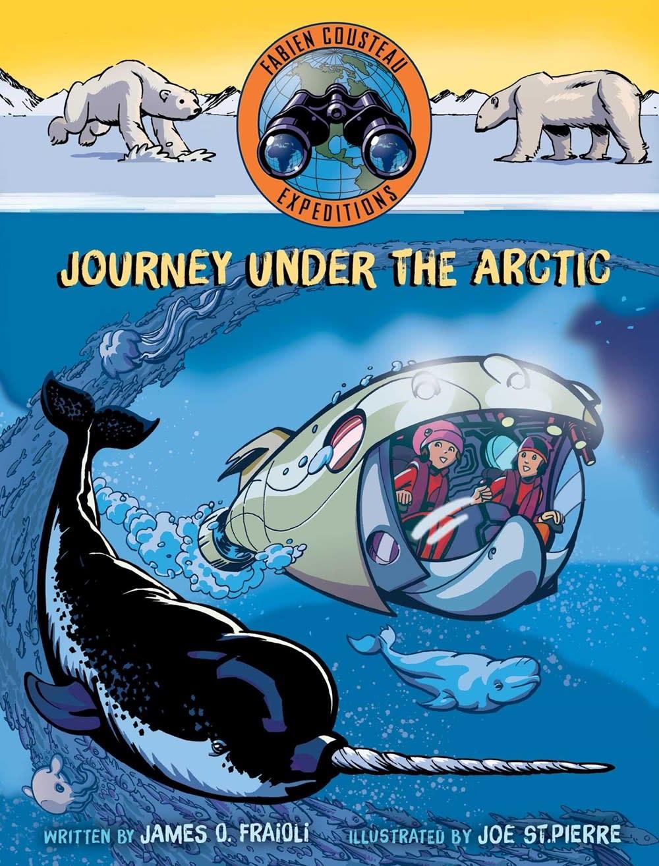 Margaret K. McElderry Books Fabien Cousteau Expeditions: Journey under the Arctic