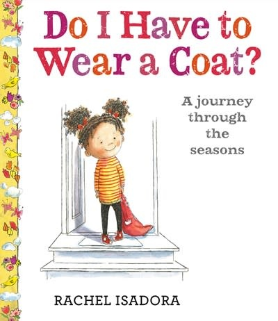 Nancy Paulsen Books Do I Have to Wear a Coat?