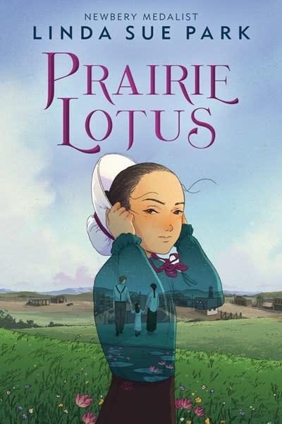 Clarion Books Prairie Lotus