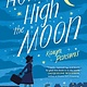 Little, Brown Books for Young Readers How High the Moon