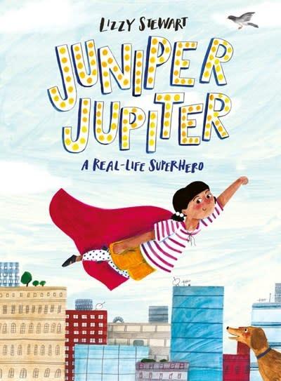 Frances Lincoln Children's Books Juniper Jupiter