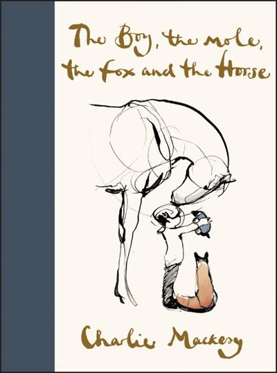 The Boy, the Mole, the Fox and the Horse: A Modern Fable