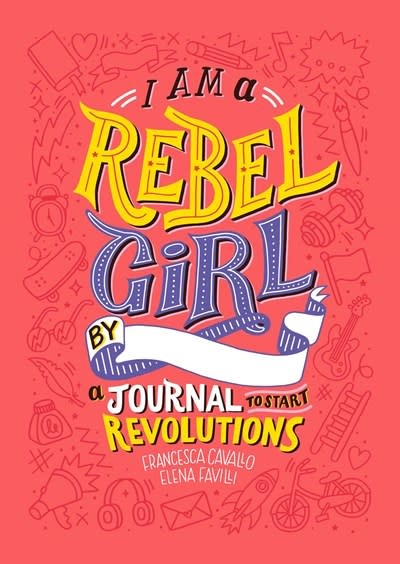 Timbuktu Labs I Am a Rebel Girl: A Journal to Start Revolutions