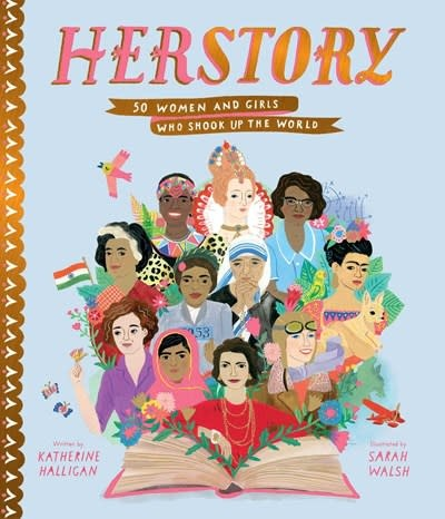 Simon & Schuster Books for Young Readers Herstory: 50 Women and Girls Who Shook Up the World