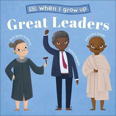 DK Children When I Grow Up...Great Leaders