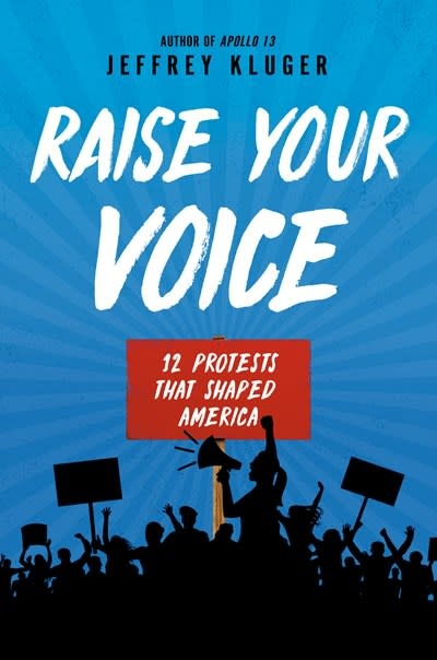 Philomel Books Raise Your Voice: 12 Protests that Shaped America
