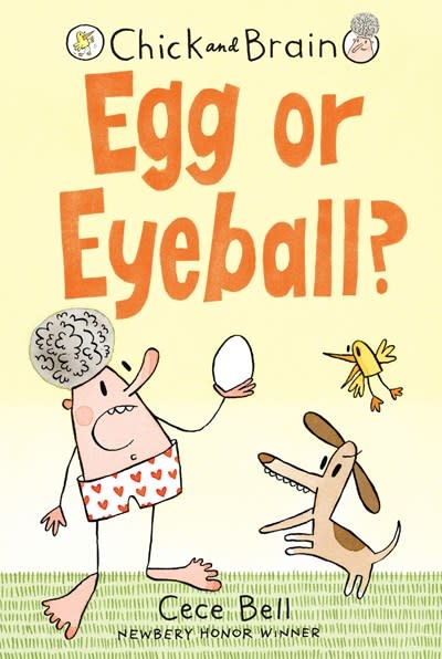 Candlewick Chick and Brain: Egg or Eyeball?