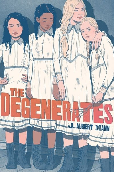 Atheneum Books for Young Readers The Degenerates