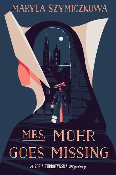Mariner Books Mrs. Mohr Goes Missing