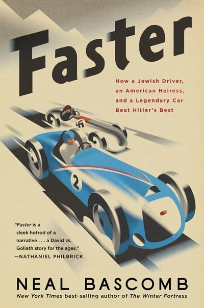 Houghton Mifflin Harcourt Faster: How a Jewish Driver, an American Heiress, & a Legendary Car Beat Hitler's Best