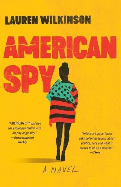 Random House Trade Paperbacks American Spy: A novel