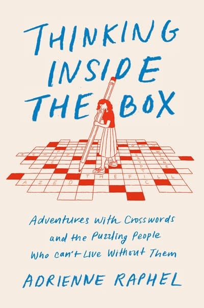 Penguin Press Thinking Inside the Box: Adventures with Crosswords & the Puzzling People...