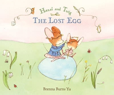 Candlewick Hazel and Twig: The Lost Egg