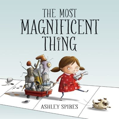 Kids Can Press The Most Magnificent Thing