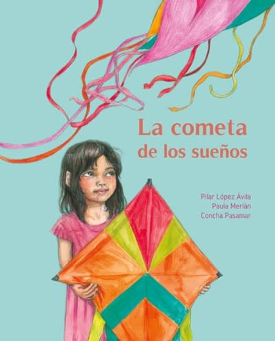 Cuento de Luz La cometa de los suenos (The Kite of Dreams)