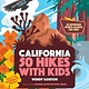Timber Press 50 Hikes with Kids California