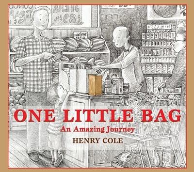 Scholastic Press One Little Bag: An Amazing Journey