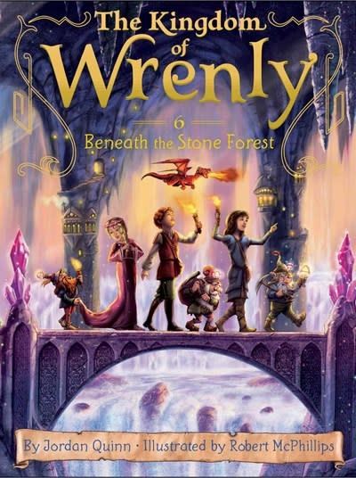 Kingdom of Wrenly 06 Beneath the Stone Forest