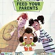 Sterling Children's Books How to Feed Your Parents