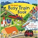 Pull Back Books: Busy Train