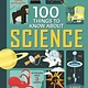 Usborne Illustrated: 100 Things to Know... Science
