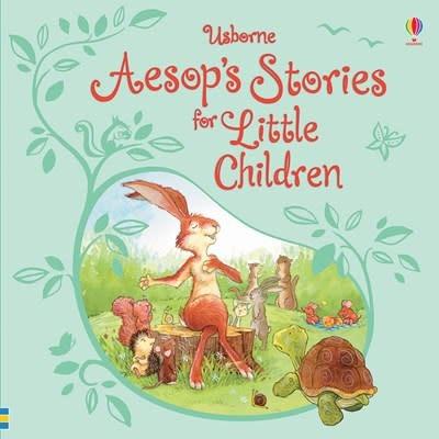 Usborne Aesop's Stories for Little Children REVISED