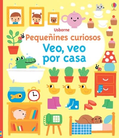 Usborne Pequeñines Curiosos Veo, veo por casa-Very 1st Bk Things to Spot at Home