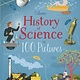 Usborne History of Science in 100 Pictures IR