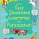 Usborne First Illustrated Grammar and Punctuation IR