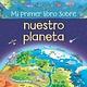 Usborne Mi primer libro sobre nuestro planeta-My Very 1st Our World Book