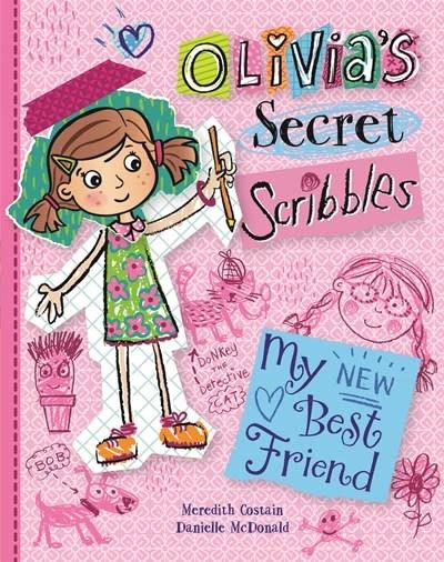 Kane Miller Olivia's Secret Scribbles: My New Best Friend