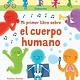 Usborne Mi primer libro sobre el cuerpo humano - My Very First Body Book