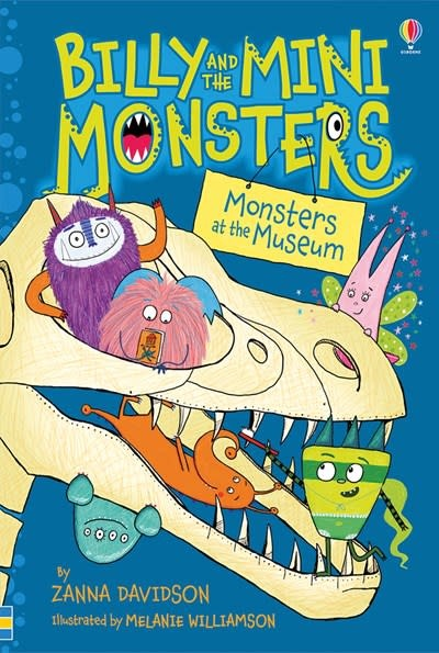 Usborne Billy and the Mini Monsters: Monsters at the Museum