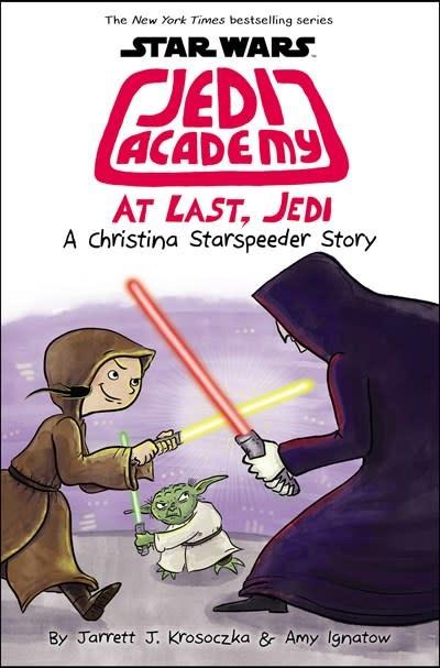 Scholastic Inc. Star Wars: Jedi Academy 09 At Last, Jedi