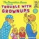 Berenstain Bears: The Trouble with Grownups
