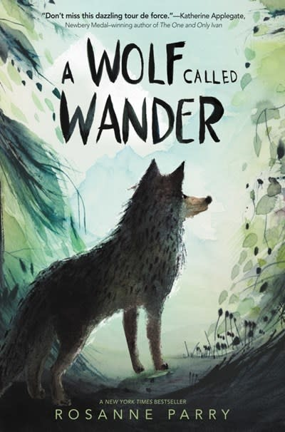 Greenwillow Books A Wolf Called Wander