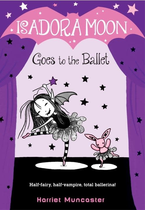 Random House Books for Young Readers Isadora Moon 03 Goes to the Ballet
