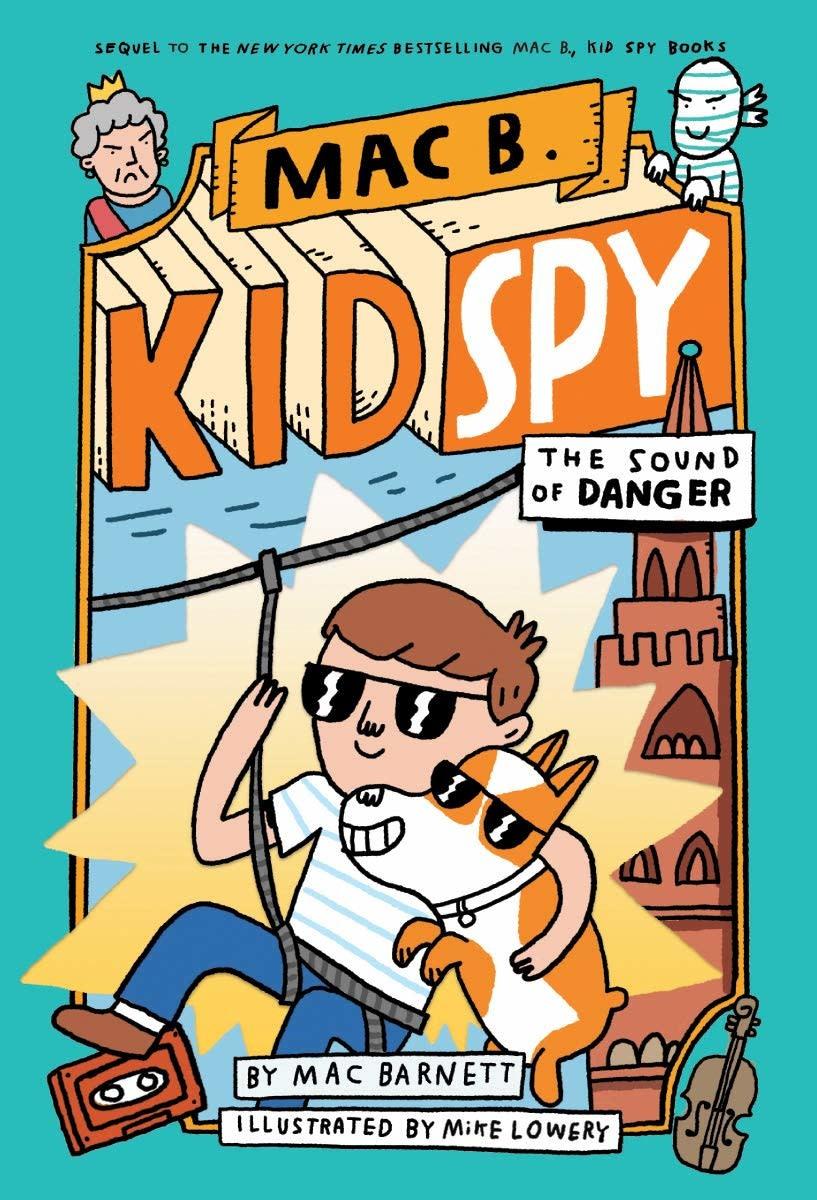 Orchard Books Mac B., Kid Spy 05 The Sound of Danger