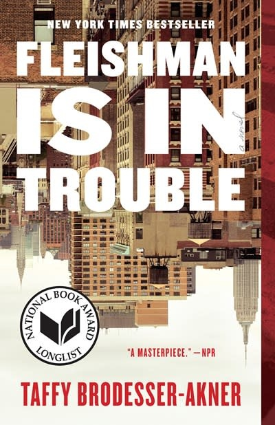 Random House Trade Paperbacks Fleishman Is in Trouble