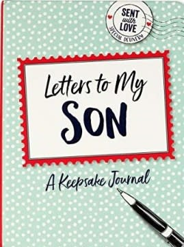 Letters to My Son (Keepsake Journal)