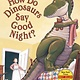 The Blue Sky Press How Do Dinosaurs Say Good Night? Board Book