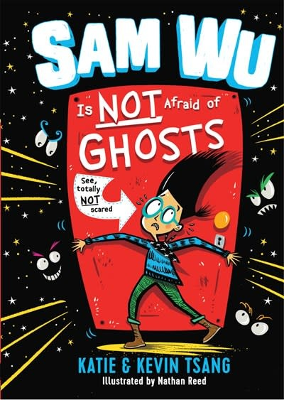 Sterling Children's Books Sam Wu Is Not Afraid of Ghosts (Sam Wu #1)