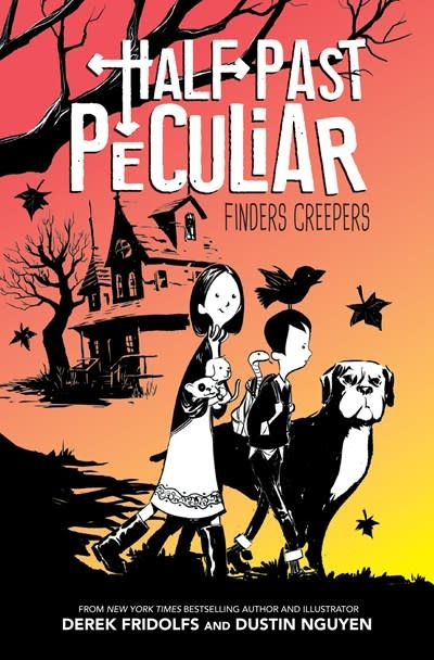 Scholastic Inc. Half Past Peculiar 01 Finders Creepers
