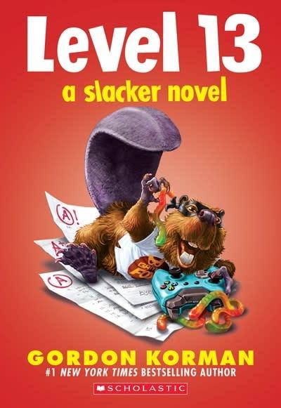 Scholastic Inc. Level 13 (A Slacker Novel)
