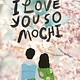 Point I Love You So Mochi