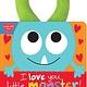 Cartwheel Books I Love You, Little Monster!