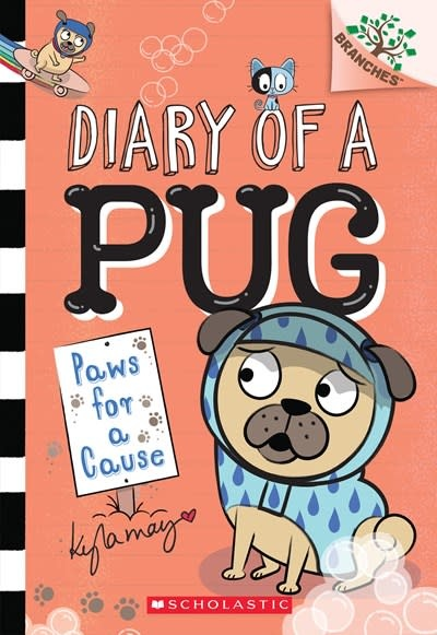 Scholastic Inc. Paws for a Cause: A Branches Book (Diary of a Pug #3)