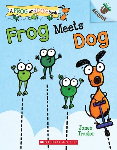 Scholastic Inc. Frog Meets Dog: An Acorn Book (A Frog and Dog Book #1)