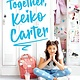 Scholastic Press Keep It Together, Keiko Carter