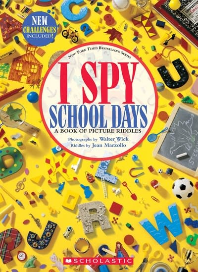 Cartwheel Books I Spy School Days: A Book of Picture Riddles